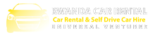 Car Rental & Self Drive Car Hire in Rwanda